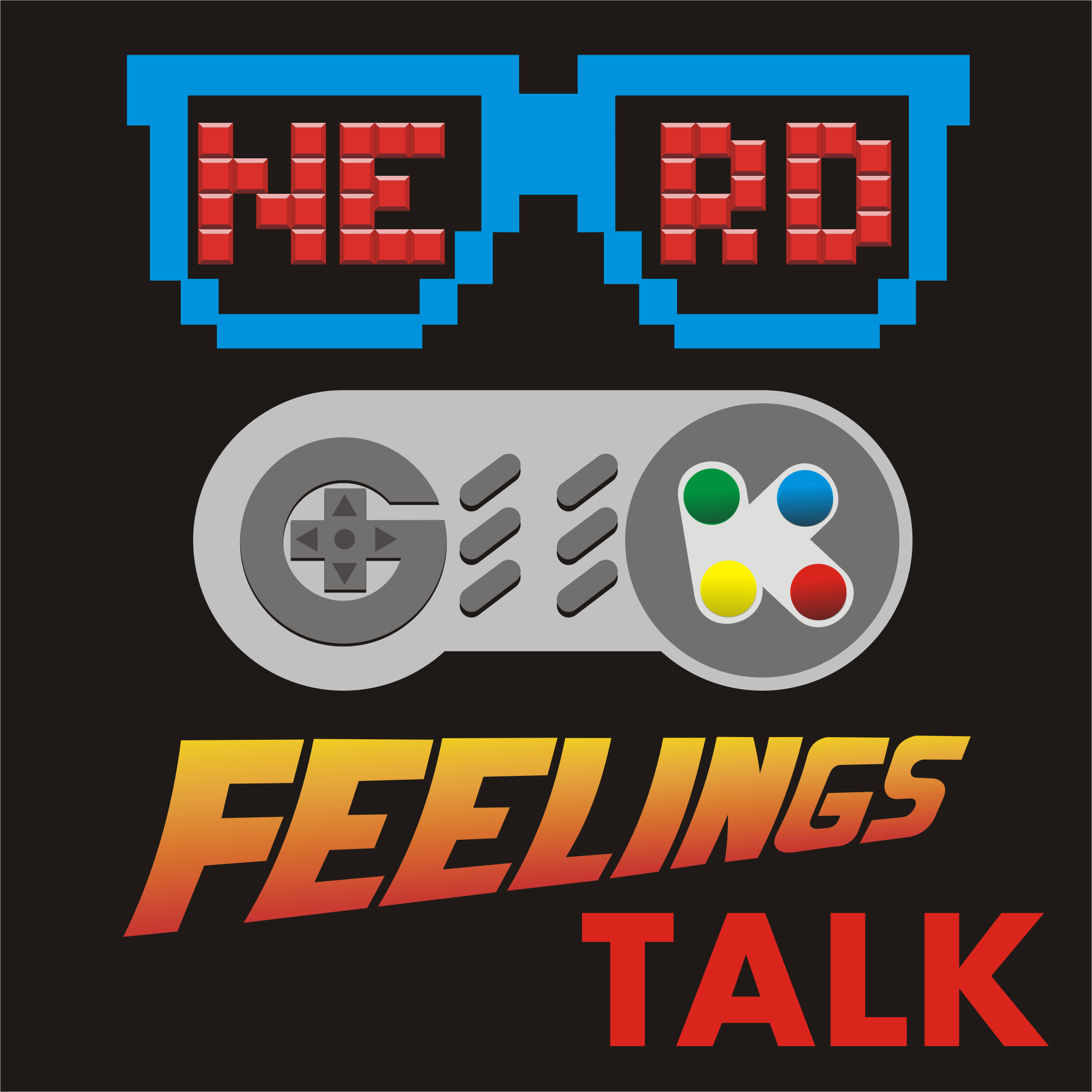 [PODCAST] – NERD GEEK FEELINGS